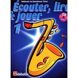 Dehaske Ecouter, lire et jouer Vol.1 Saxophone ténor + CD