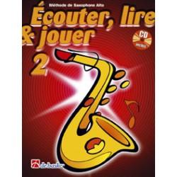 Dehaske Ecouter, lire et jouer Vol.2 Saxophone alto ou baryton + CD