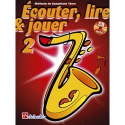 Dehaske Ecouter, lire et jouer Vol.2 Saxophone ténor + CD
