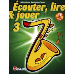 Dehaske Ecouter, lire et jouer Vol.3 Saxophone ténor + CD