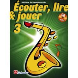 Dehaske Ecouter, lire et jouer Vol.3 Saxophone alto ou baryton + CD