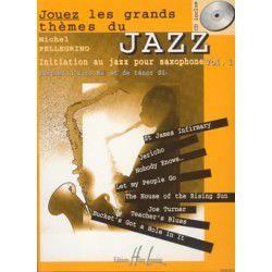 Partition Saxophone Lemoine Pellegrino: Jouez les grands thèmes du jazz + CD Vol.1